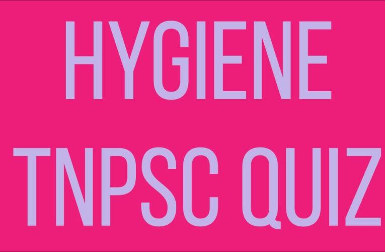 Hygiene Tnpsc Free Quiz