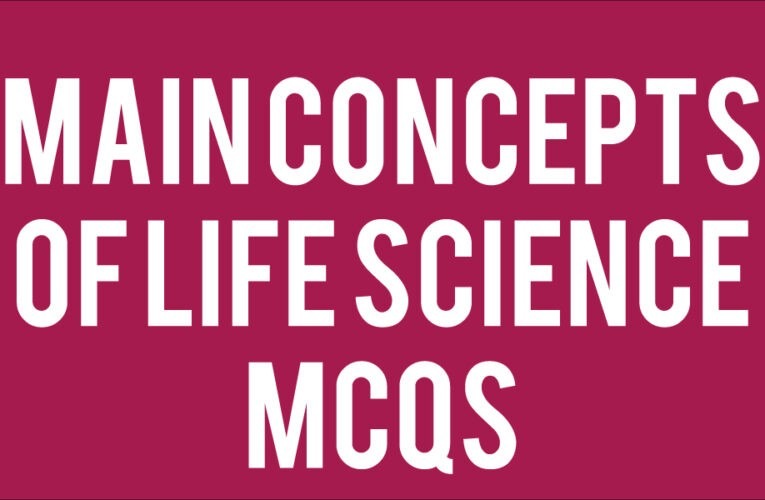 Main Concepts of Life Science Quiz