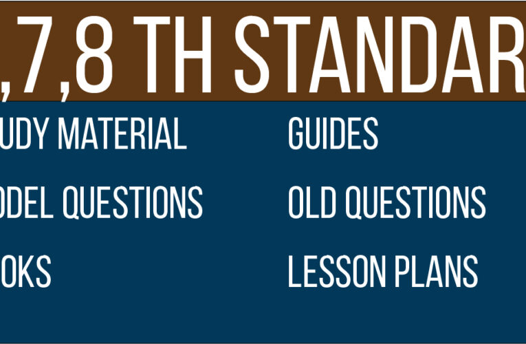 6th,7th,8th Study Material   Model Question Papers  Guides  Downloads