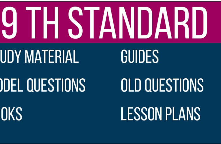 9th Study Material   Model Question Papers  Guides  Downloads