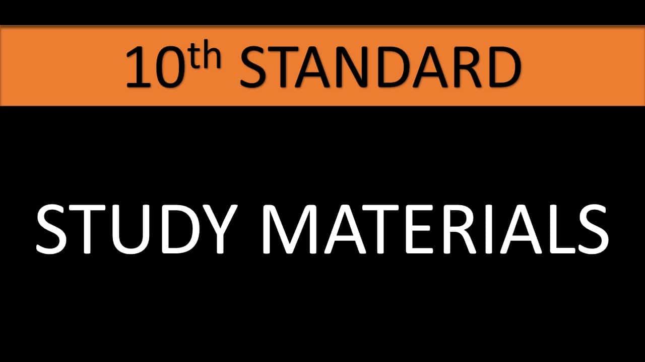 10TH STD STUDY MATERIALS