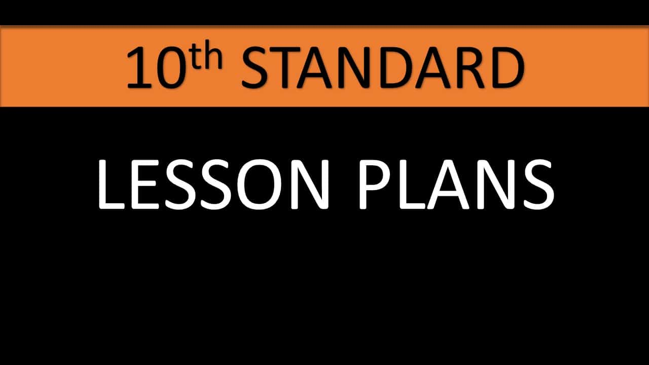 10TH STANDARD LESSON PLAN