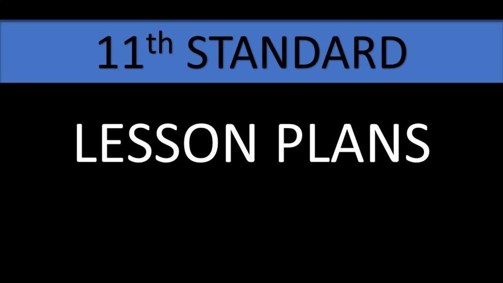 11TH STD LESSON PLANS