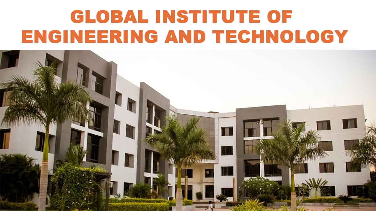GLOBAL INSTITUTE OF ENGINEERING AND TECHNOLOGY