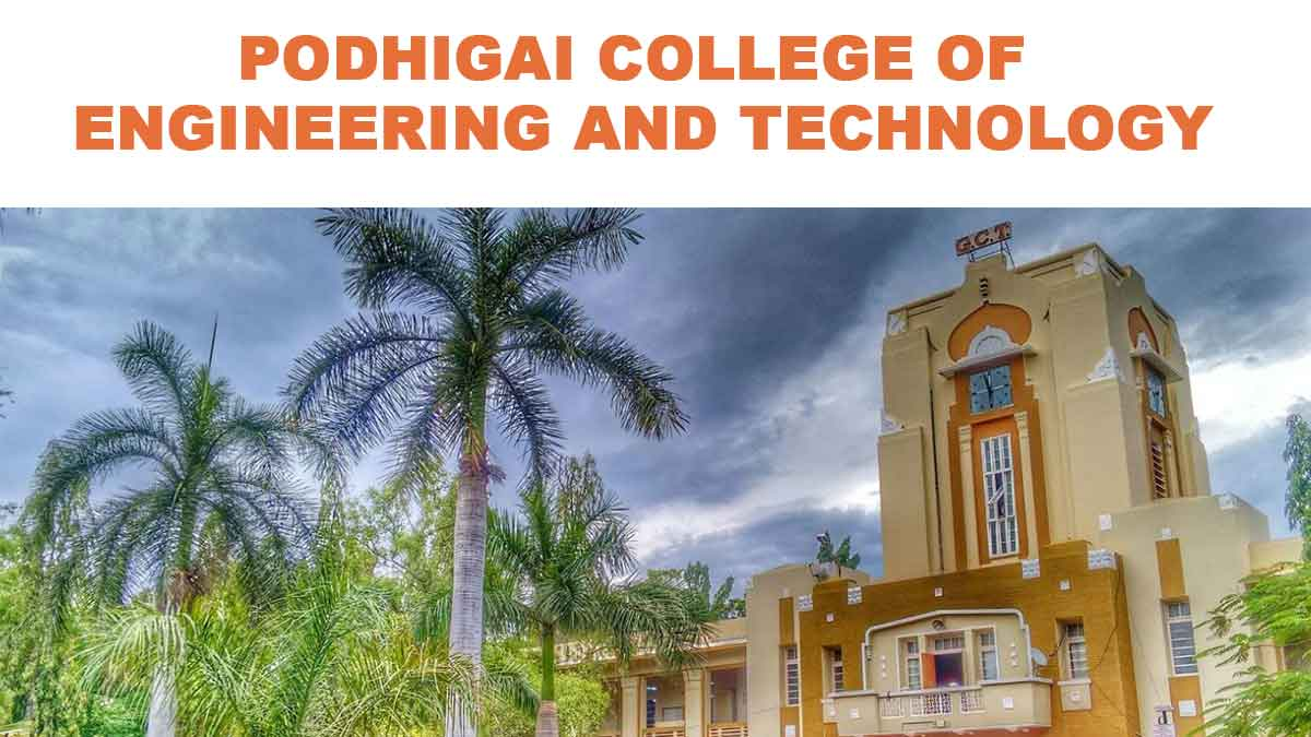 PODHIGAI COLLEGE OF ENGINEERING AND TECHNOLOGY
