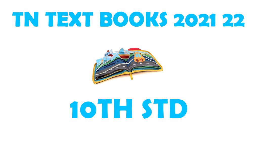 TNTEXTBOOKS 10th Std New Syllabus 2021-2022 Tamil and English Medium Download