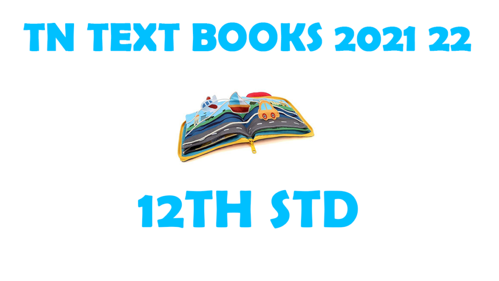 TNTEXTBOOKS 12th Std New Syllabus 2021-2022 Tamil and English Medium Download