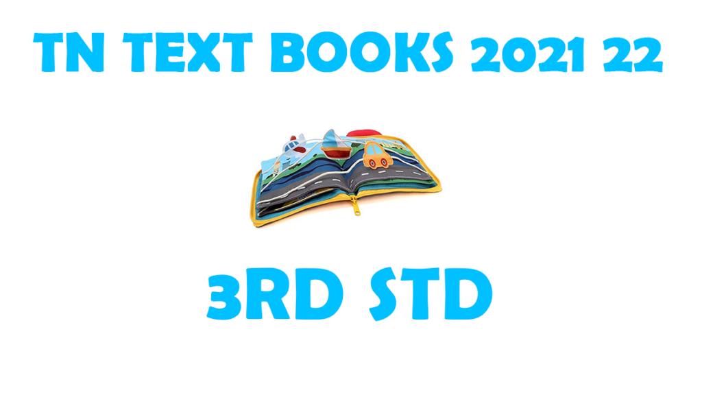 TNTEXTBOOKS 3rd Std New Syllabus 2021-2022 Tamil and English Medium Download