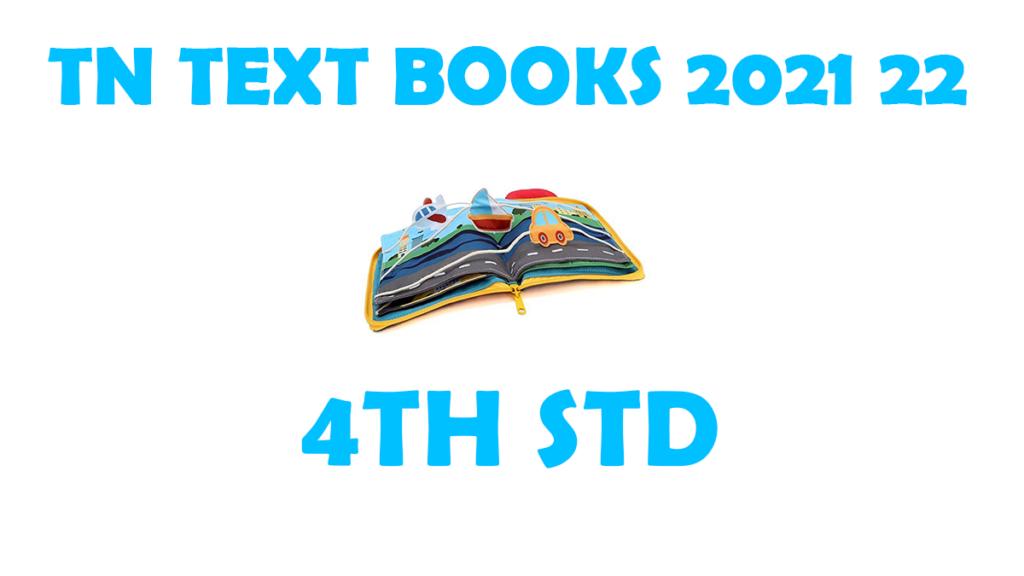 TNTEXTBOOKS 4th Std New Syllabus 2021-2022 Tamil and English Medium Download