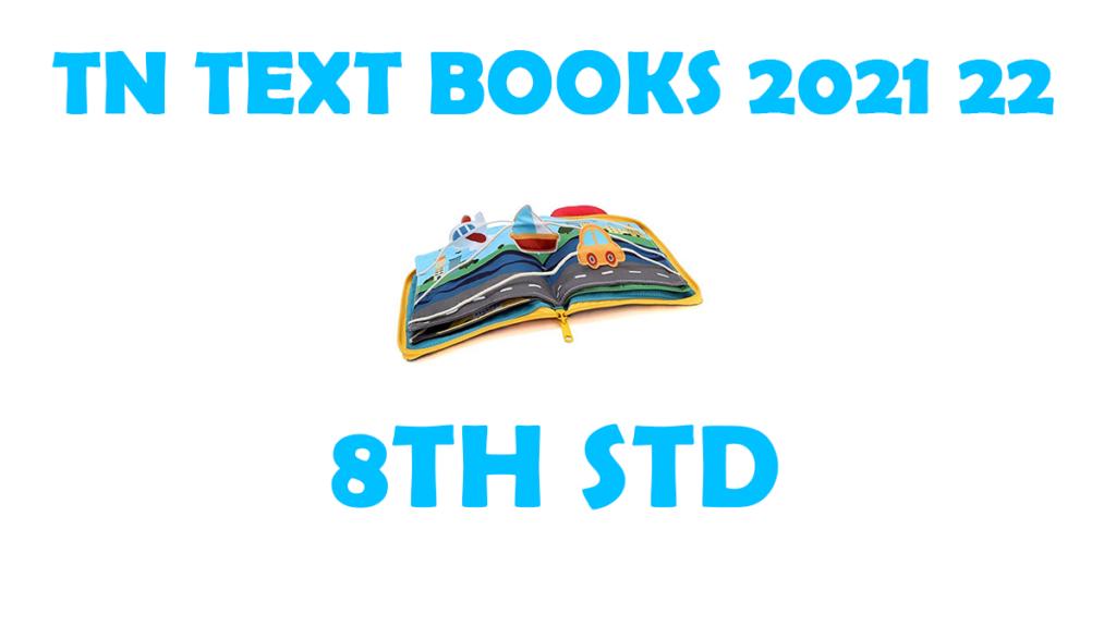 TNTEXTBOOKS 8th Std New Syllabus 2021-2022 Tamil and English Medium Download