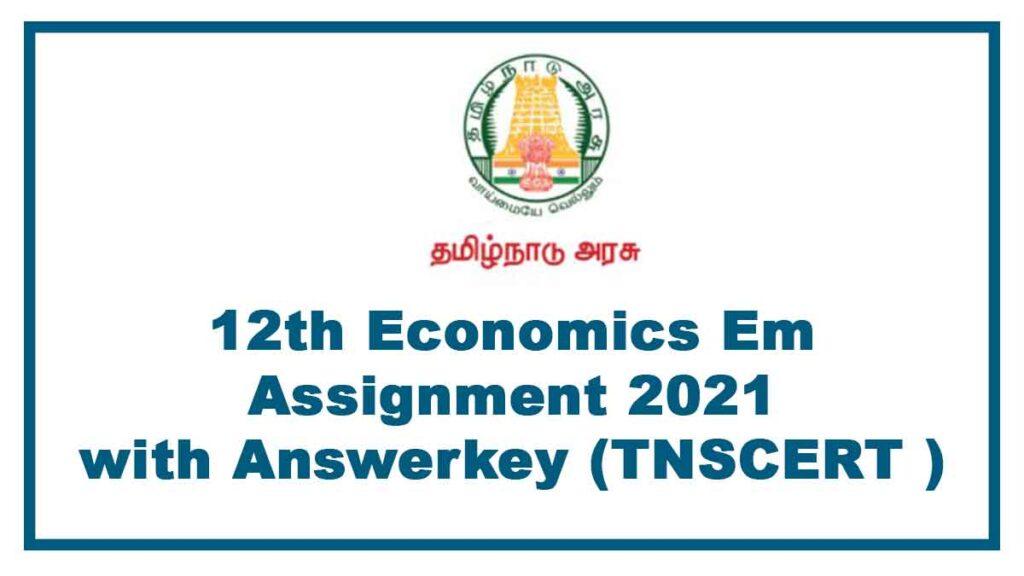 12th Economics EM assignment answers 2021 pdf