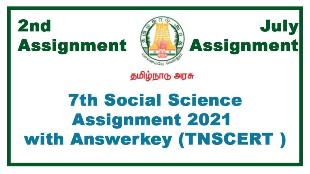 7th Social Science 2nd Assignment July 2021(With Answers)  Tamilnadu Stateboard